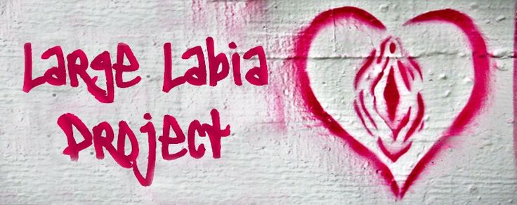 Large Labia Project: Ξεπερνώντας τις ανασφάλιεςμας